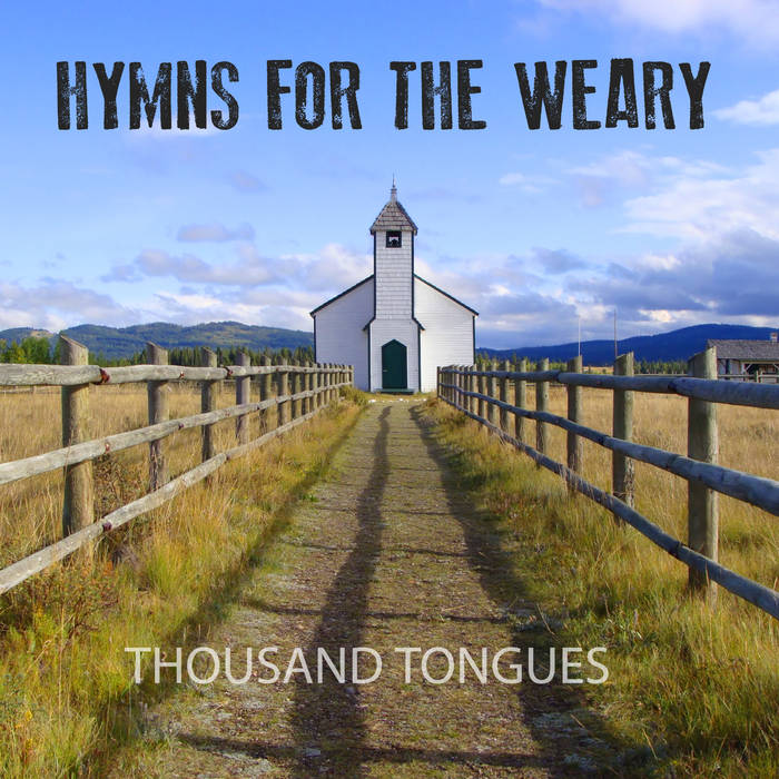 Hymns for the Weary